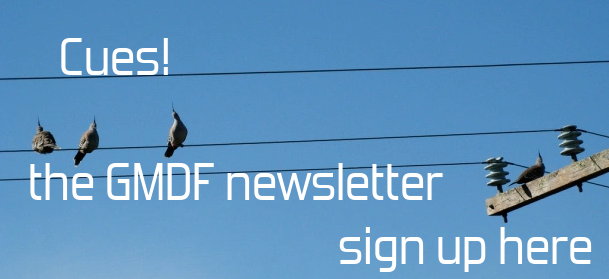 Cues! the GMDF Newsletter